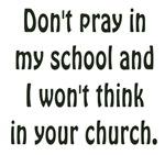 Don't Pray in my School