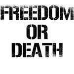 freedom or death