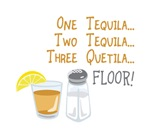 One Tequila...Two T...