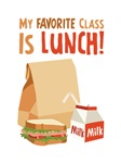My Favorite Class Iunch!