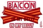 Bacon IN MY BELLY