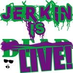Jerkin is LIVE!