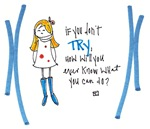 If You Don't Try