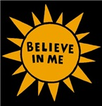 Believe in Me T-shirts