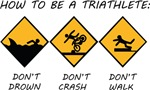 How To Be A Triathlete