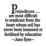 Prejudices Quote