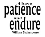 Patience and Endurance