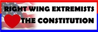 Right Wing Extremists Love The Constitution