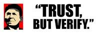 Ronald Reagan Quote - Trust But Verify