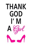 Thank God I am a girl
