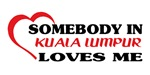 Somebody in Kuala Lumpur loves me