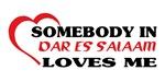 Somebody in Dar Es Salaam loves me