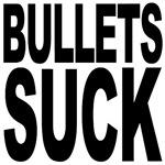 Bullets Suck