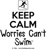 KeepCalm... Worries Can't Swim (surf)