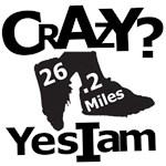 Crazy? Yes I Am