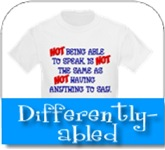 Differently-abled T-shirts & Gifts