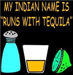 My Indian Name Is Runs With Tequila