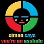 Simon Says You're An Asshole