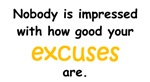 How Good Your Excuses Are