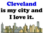 Cleveland Is My City And I Love It