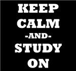 Keep Calm And Study On (Black)