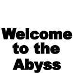 Welcome to the Abyss