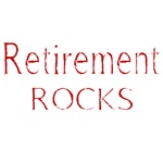 RETIREMENT ROCKS