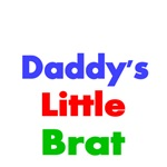 DADDY'S LITTLE BRAT