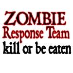 Zombie Response Team. Kill or Be Eaten.
