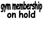 Gym Membership On Hold