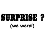 Surprise? (we were)