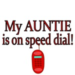 My Auntie is on speed dial!