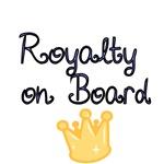 Royalty On Board