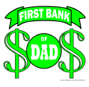 FIRST BANK OF DAD T-SHIRTS AND GIFTS