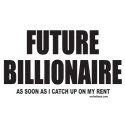 FUTURE BILLIONAIRE T-SHIRTS AND GIFTS