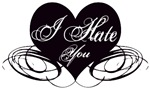 I Hate You Anti-Valentine Gifts & T-Shirts
