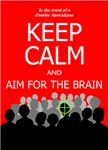 Keep Calm Zombie Invasion