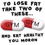 Eat healthy you moron