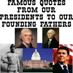 From Our Presidents To Our Founding Fathers