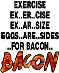 Exercise Eggs Are Sides Bacon