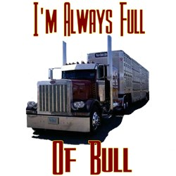 I'M Allways Full Of Bull