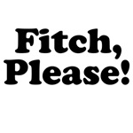Fitch, Please!