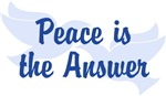 Peace Is the Answer ~