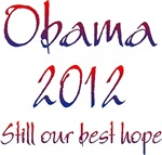 Obama 2012 Still Our Best Hope