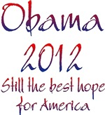 Obama 2012 Still The Best Hope For America
