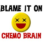 Blame It On Chemo Brain!