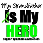 My Grandfather is My Hero Lymphoma T-Shirts