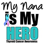 Nana Thyroid Cancer Hero T-Shirts & Gifts