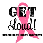 Get Loud For Breast Cancer Awareness T-Shirts