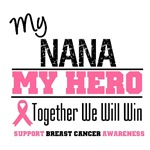 My Nana My Hero Breast Cancer Shirts & Gifts